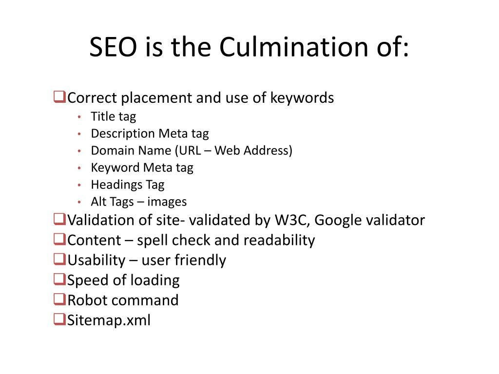 SEO is the Culmination of: