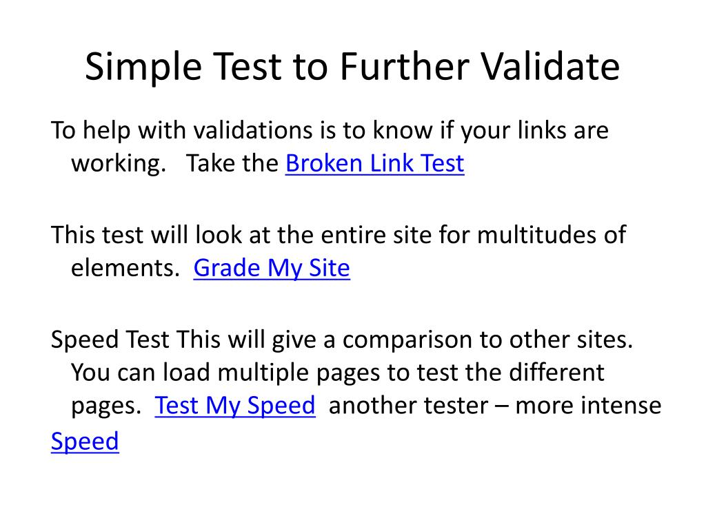 Simple Test to Further Validate