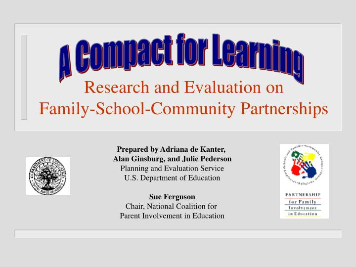 research and evaluation on family school community partnerships n.
