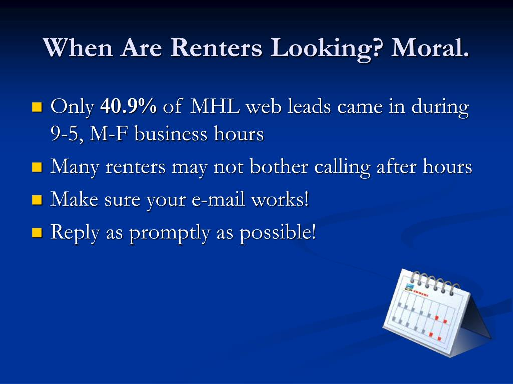 When Are Renters Looking? Moral.