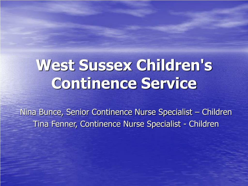 west sussex children s continence service l.