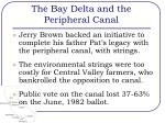 the bay delta and the peripheral canal10
