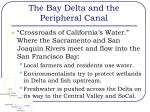 the bay delta and the peripheral canal9