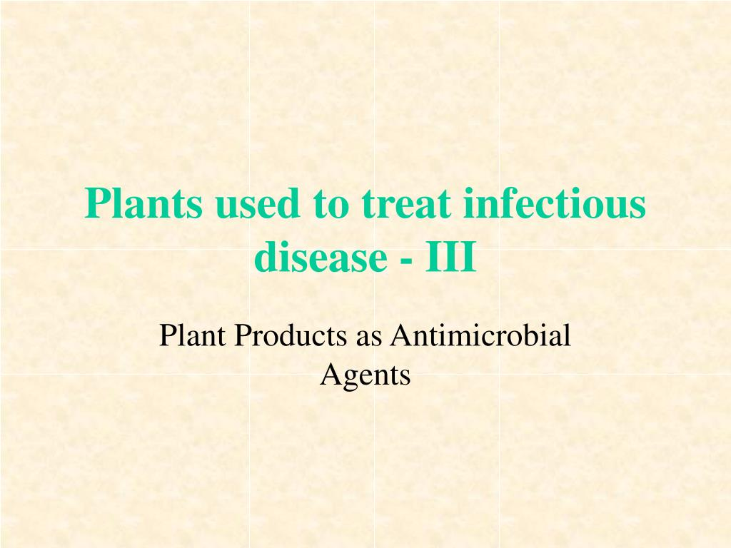 plants used to treat infectious disease iii l.