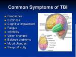 common symptoms of tbi