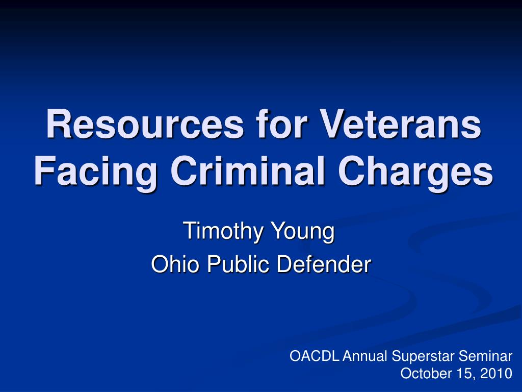 resources for veterans facing criminal charges l.