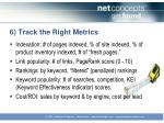 6 track the right metrics