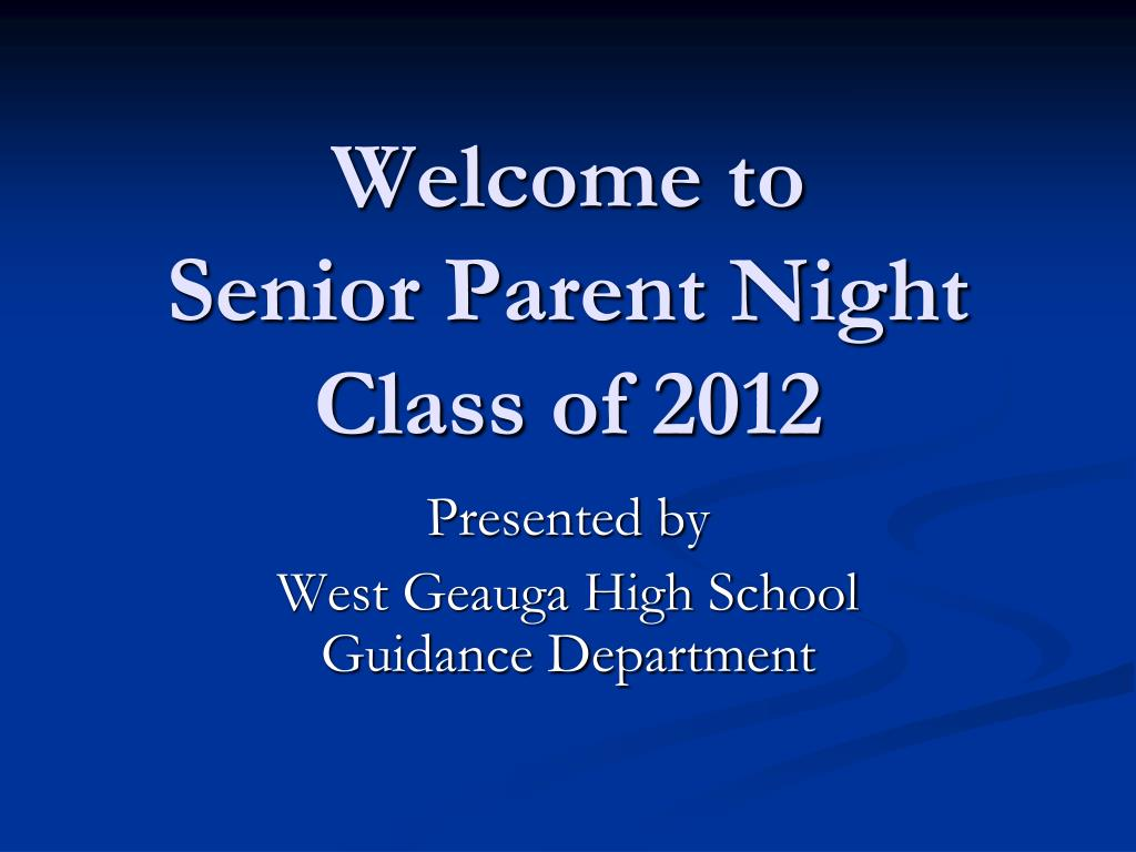 welcome to senior parent night class of 2012 l.