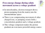 free energy change during solute movement across a voltage gradient