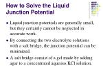 how to solve the liquid junction potential