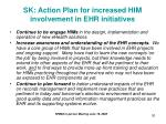 sk action plan for increased him involvement in ehr initiatives