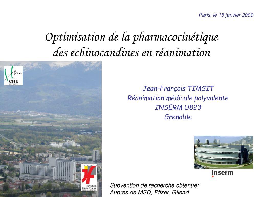 optimisation de la pharmacocin tique des echinocandines en r animation l.