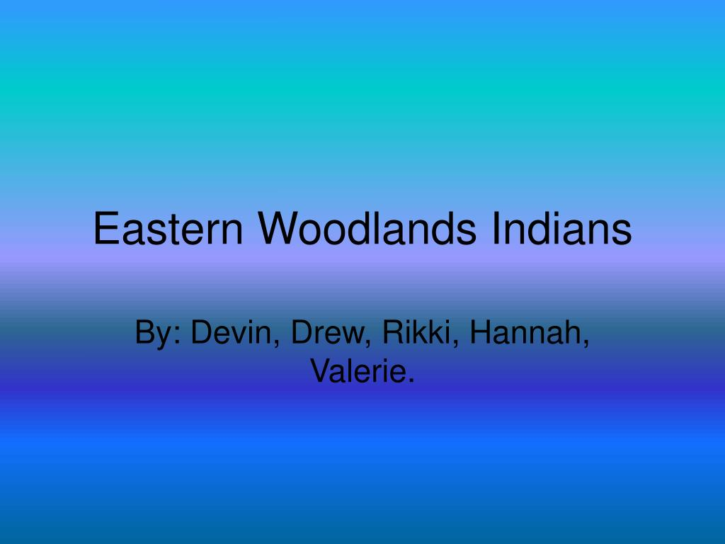 eastern woodlands indians l.