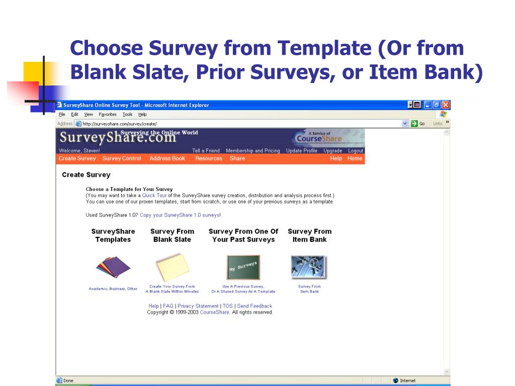 Choose Survey from Template (Or from Blank Slate, Prior Surveys, or Item Bank)