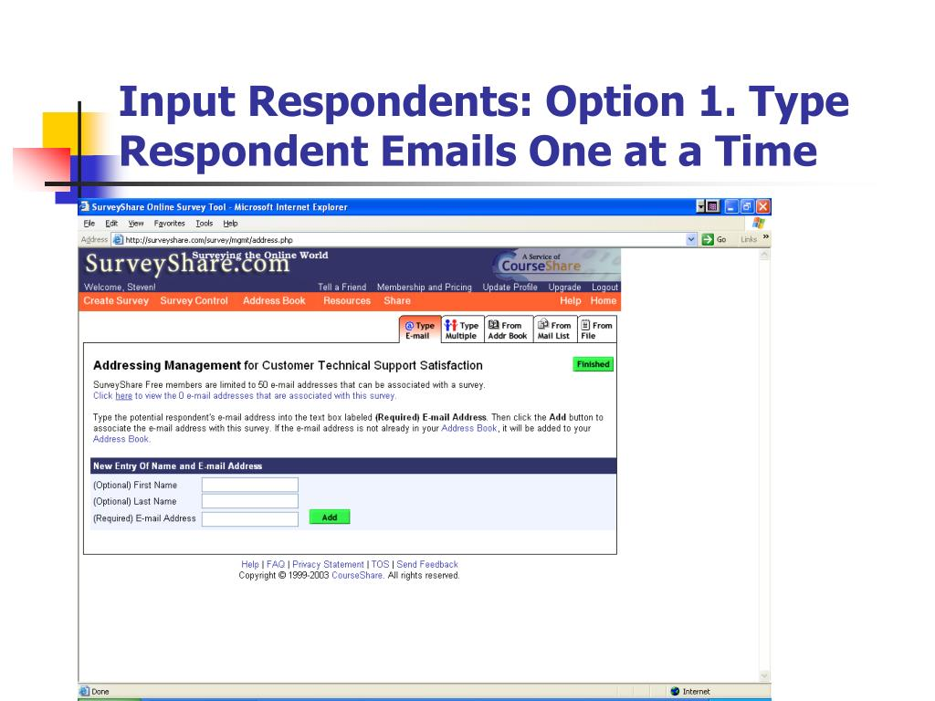 Input Respondents: Option 1. Type Respondent Emails One at a Time