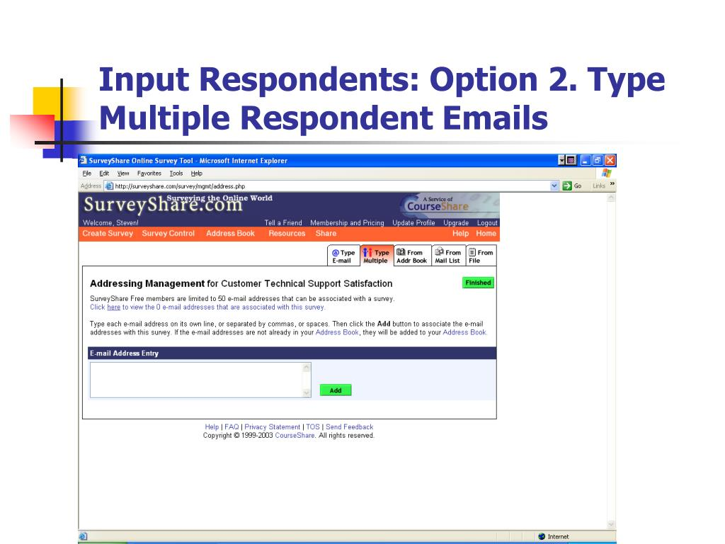 Input Respondents: Option 2. Type Multiple Respondent Emails