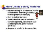 more online survey features