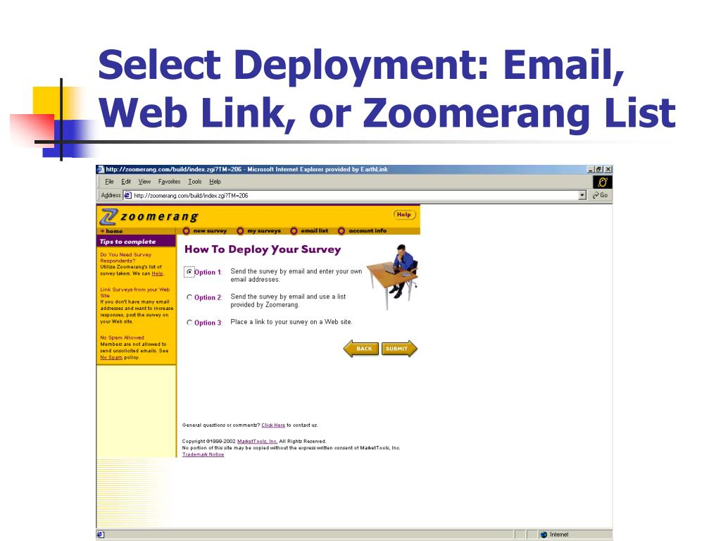 Select Deployment: Email, Web Link, or Zoomerang List