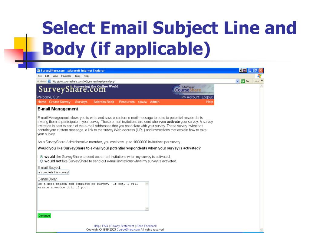 Select Email Subject Line and Body (if applicable)