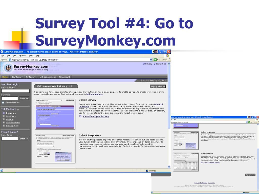 Survey Tool #4: Go to SurveyMonkey.com