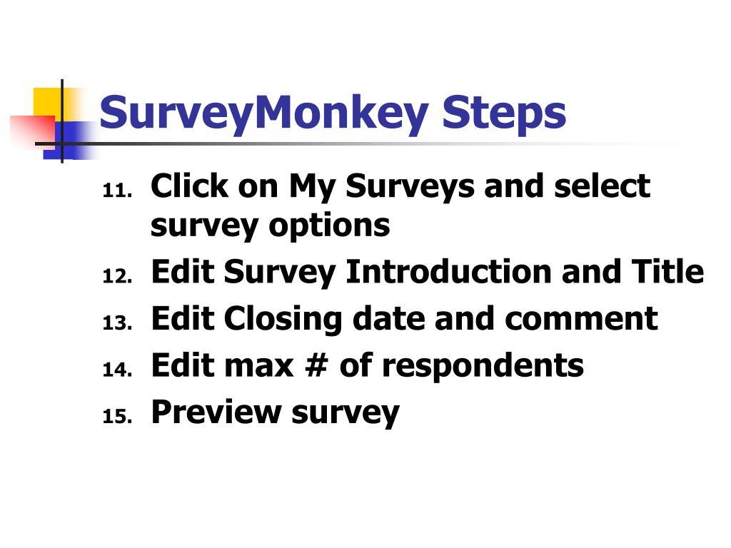 SurveyMonkey Steps