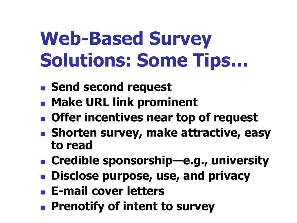 Web-Based Survey Solutions: Some Tips…