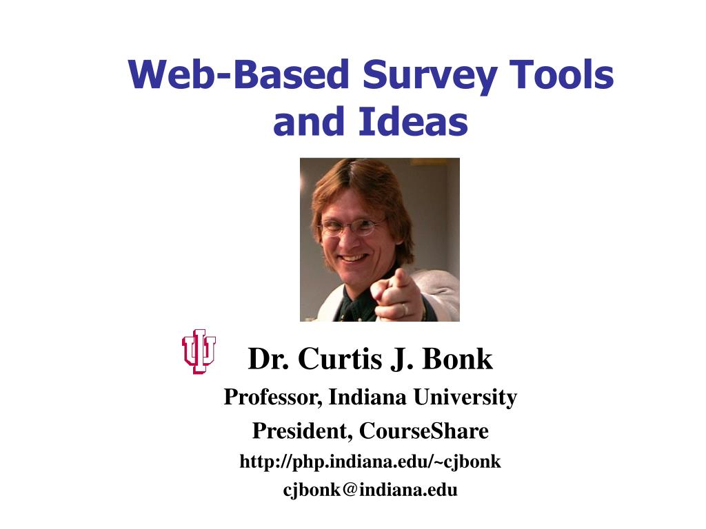 web based survey tools and ideas l.