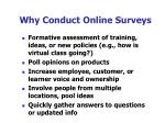why conduct online surveys