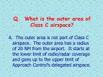q what is the outer area of class c airspace