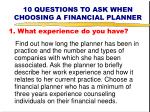 10 questions to ask when choosing a financial planner