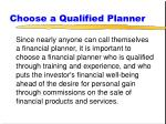 choose a qualified planner