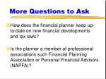 more questions to ask