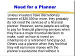 need for a planner