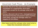 uncertain cash flows an example