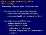 fistule apres pneumonectomie phase chronique