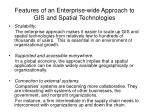 features of an enterprise wide approach to gis and spatial technologies