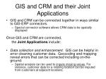 gis and crm and their joint applications