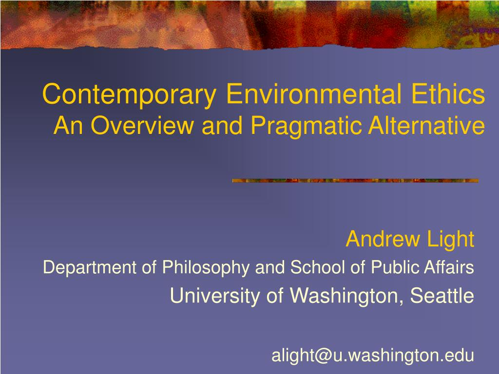 contemporary environmental ethics an overview and pragmatic alternative l.
