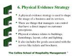 6 physical evidence strategy