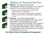 reduce or increase service