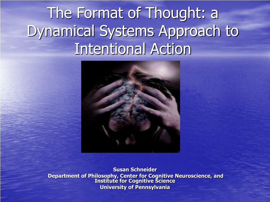 the format of thought a dynamical systems approach to intentional action l.