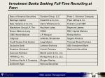 investment banks seeking full time recruiting at penn