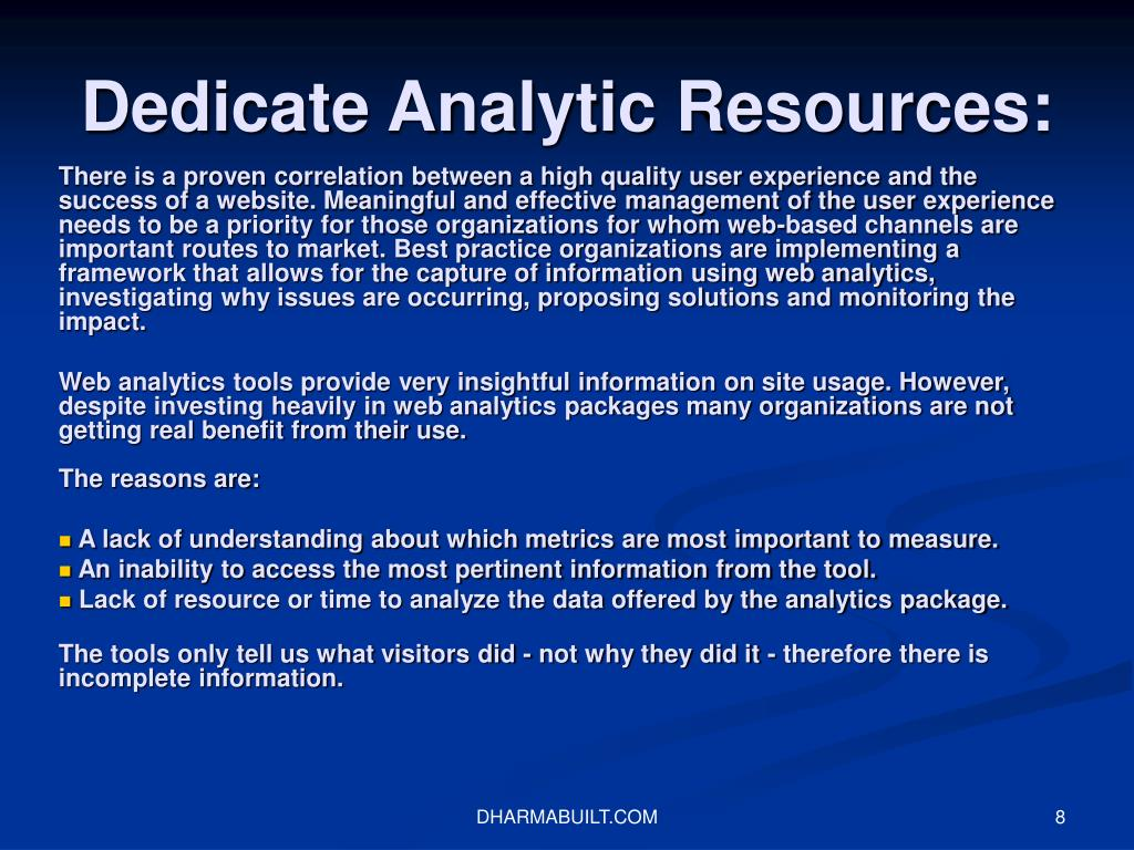 Dedicate Analytic Resources: