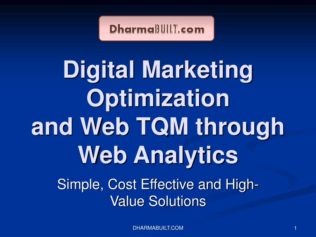 digital marketing optimization and web tqm through web analytics l.