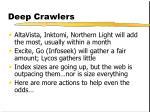 deep crawlers