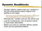 dynamic roadblocks