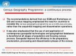 census geography programme a continuous process