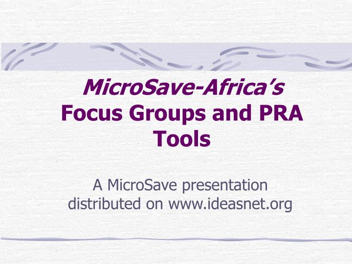 Microsave africa s focus groups and pra tools