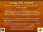 living the dream secrets to winning in the travel business prize drawing
