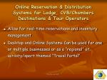 online reservation distribution systems for lodge cvb chambers destinations tour operators
